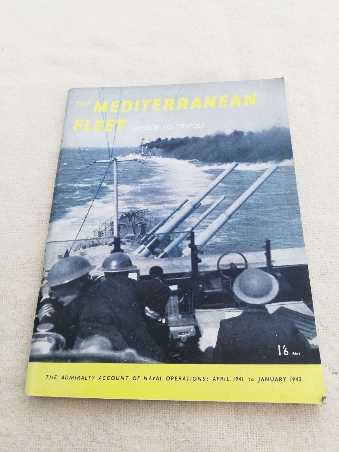 'The Mediterranean Fleet' HMSO 1944
