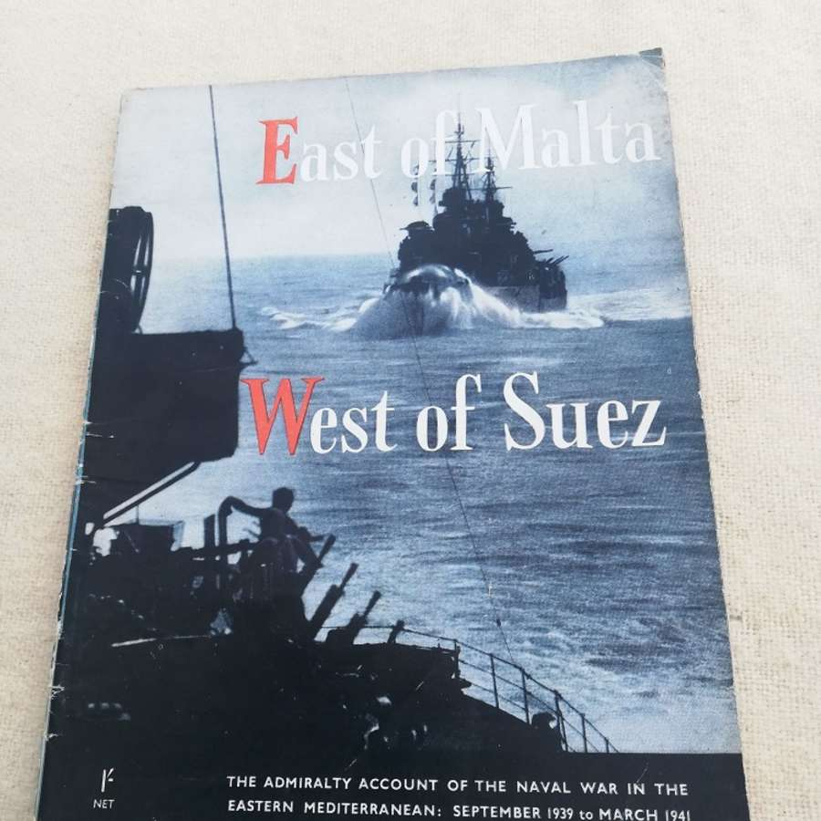 'East of Malta West of Suez' HMSO Booklet 1943