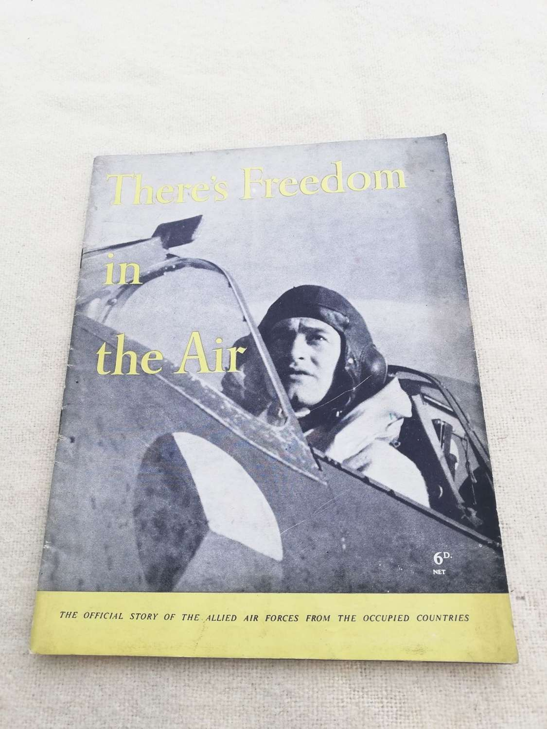 'There's Freedom in the Air' HMSO Booklet 1944