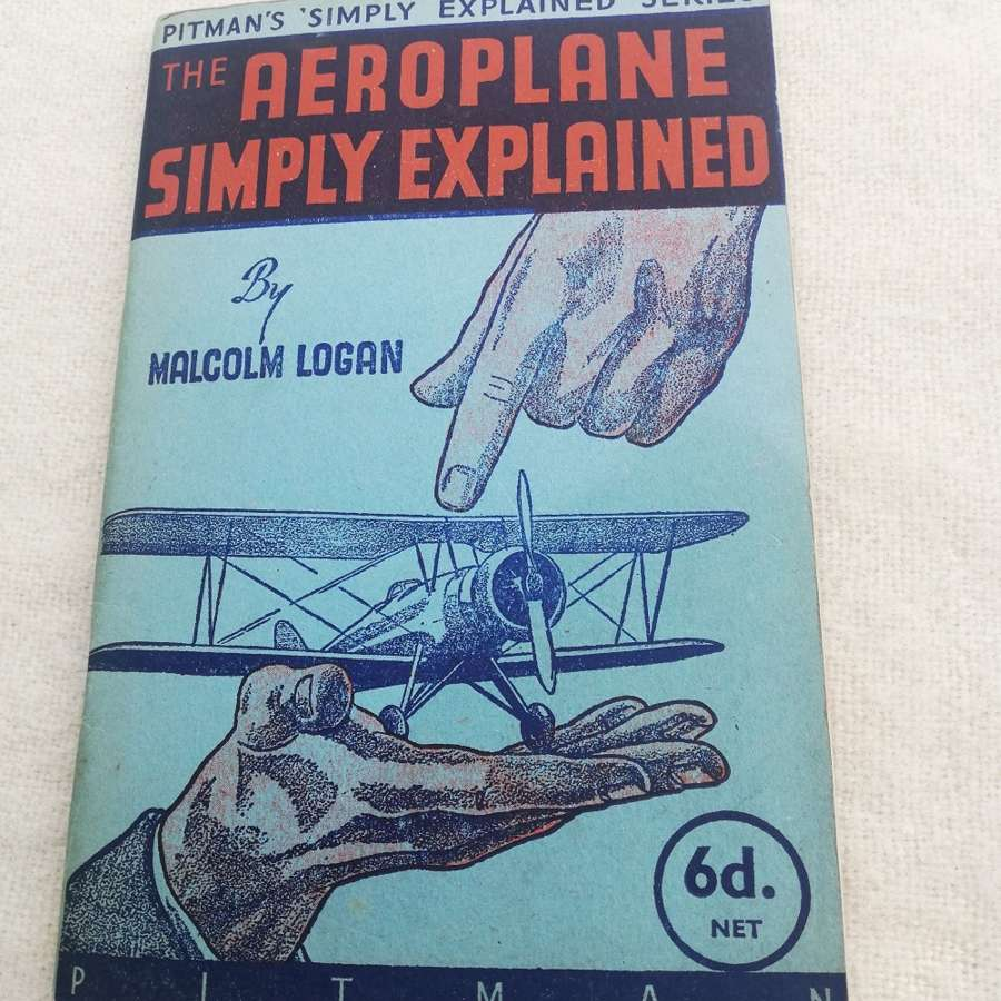 Pitman's 'The Aeroplane Simply Explained' Book 1941