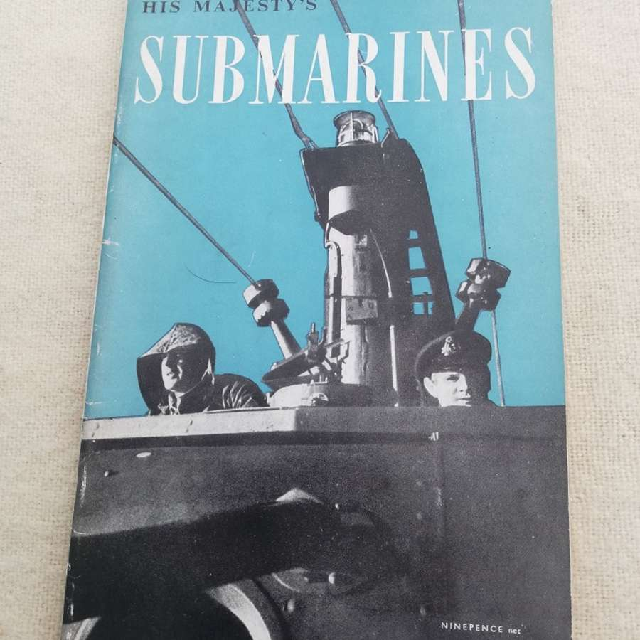 'His Majesty's Submarines' HMSO Book 1945